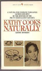 Kathy Cooks Naturally