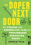 The Doper Next Door, Andrew Tilin, 1582437157