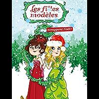 Les filles modèles scrappent Noël (French Edition)