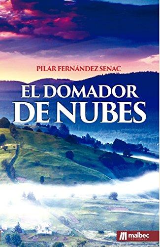 Portada del libro El domador de nubes de Pilar Fernández Senac