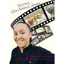 Si j'étais une artiste culinaire (French Edition)