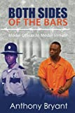 img - for Both Sides of the Bars: Model Officer to Model Inmate book / textbook / text book
