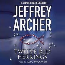 Twelve Red Herrings Audiobook by Jeffrey Archer Narrated by Alec McCowen