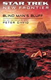 img - for Blind Man's Bluff (Star Trek: New Frontier, No. 18) (No. 17) book / textbook / text book