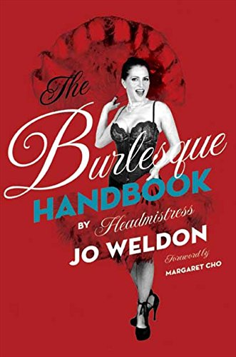 The Burlesque Handbook [Weldon, Jo] (Tapa Blanda)