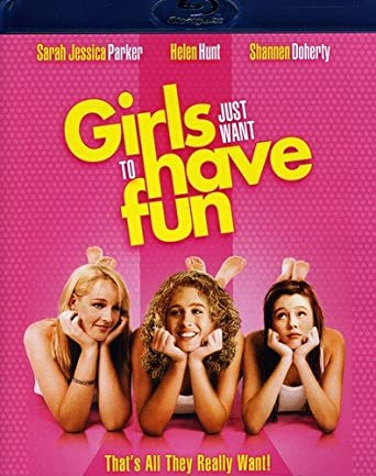 girls just wanna have fun movie