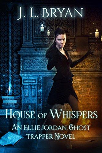 (House of Whispers (Ellie Jordan, Ghost Trapper Book)