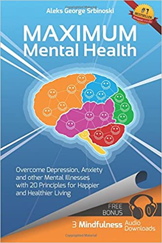 Mental health popular ebooks downloads page 5 ebooks best sellers maximum mental health overcome depression anxiety and other mental illnesses with fandeluxe Epub