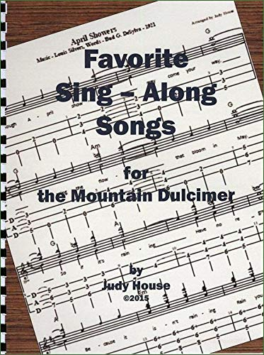 Judy House - Favorite Sing-Along Songs For The Mountain Dulcimer