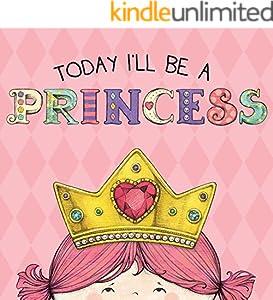 Today I'll Be a Princess