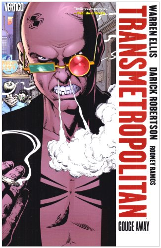 Transmetropolitan Vol. 6: Gouge Away (New Edition) by DC Vertigo