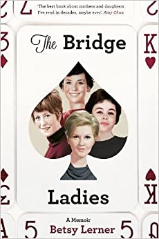 Book The Bridge Ladies: A Memoir