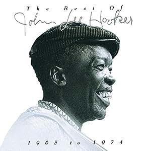 The Best of John Lee Hooker 1965 - 1974