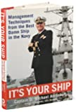 M.Abrashoff's It's Your Ship(It's Your Ship,Management Techniques from the Best Damn ShipintheNavy [Hardcover])2002