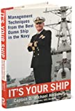 img - for M.Abrashoff's It's Your Ship(It's Your Ship,Management Techniques from the Best Damn ShipintheNavy [Hardcover])2002 book / textbook / text book