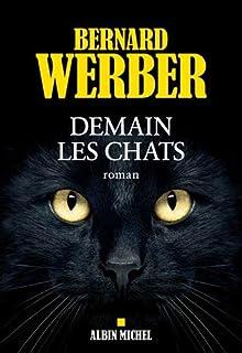 Demain les chats : roman, Werber, Bernard