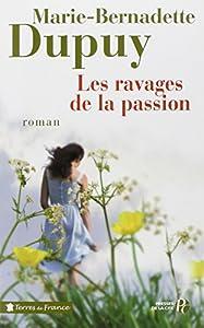 """Afficher """"Les ravages de la passion"""""""