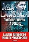 Tant que dure ta colère par Larsson
