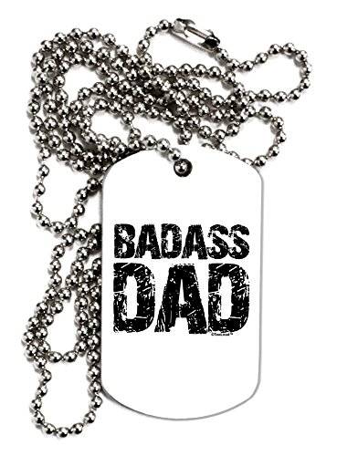 TooLoud Badass Dad Adult Dog Tag Chain Necklace