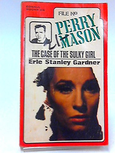 The Case of the Sulky Girl: Perry Mason