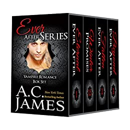 Vampire Romance: Ever After Series (A Paranormal Romance Boxed Set) by [James, A.C.]
