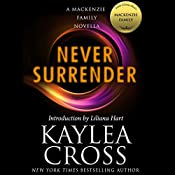 Never Surrender: A MacKenzie Family Novella | Kaylea Cross