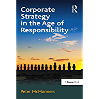 Corporate Strategy in the Age of Responsibility (English Edition)