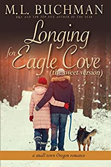 Longing for Eagle Cove (sweet): a small town Oregon romance (Eagle Cove - sweet Book 3) by [Buchman, M. L. ]