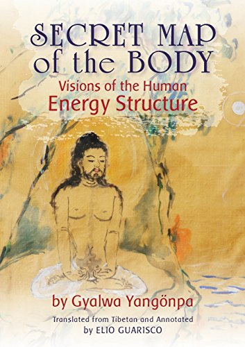 Secret Map of the Body: Visions of the Human Energy Structure (Tibet Visions)