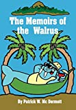img - for The Memoirs of the Walrus book / textbook / text book