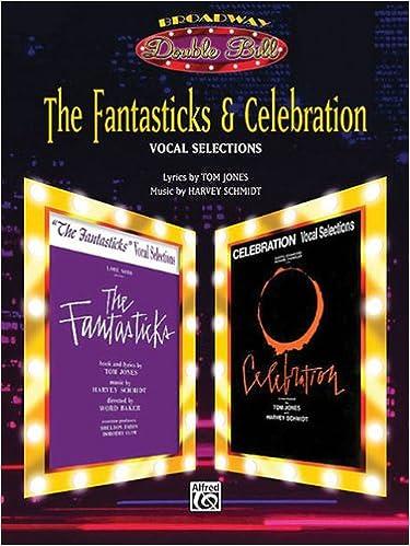 The Fantasticks Celebration Vocal Selections Broadway Double