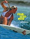 Fearlessness: The Story of Lisa Andersen