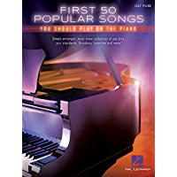 First 50 Popular Songs You Should Play on the Piano book cover