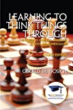 Learning to Think Things Through 4th Edition