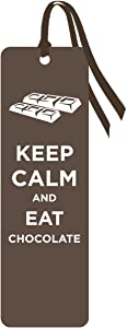 Keep Calm and Eat Chocolate Novelty Food Humor Quote Bookmark (2x8)