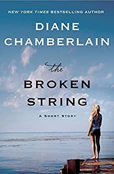 The Broken String: A Short Story by [Chamberlain, Diane]