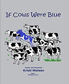 If Cows Were Blue