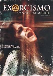 EL EXORCISMO DE ANNELIESE MICHEL (ANNELIESE:THE EXORCIST TAPES)