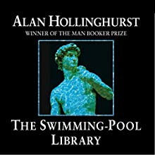 The Swimming Pool Library Audiobook by Alan Hollinghurst Narrated by Samuel West