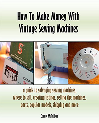 How To Make Money With Vintage Sewing Machines