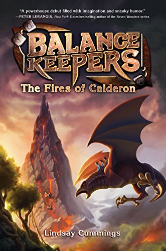 Every Young Girls Battle (Balance Keepers, Book 1: The Fires of Calderon)