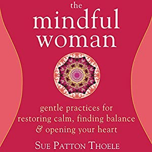 The Mindful Woman Audiobook