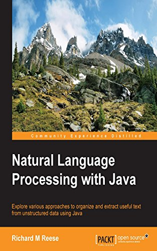 Java Natural - Natural Language Processing with Java (Community Experience Distilled)