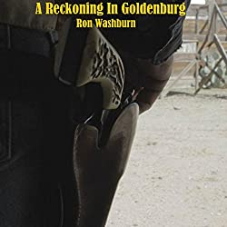 A Reckoning in Goldenburg