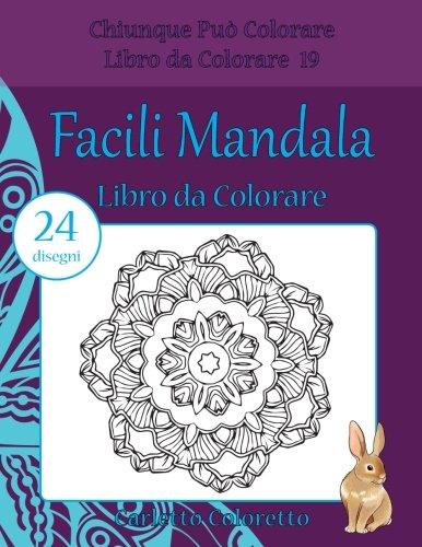 Facili Mandala Libro Da Colorare 24 Disegni Chiunque Puo