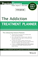 The Addiction Treatment Planner: Includes DSM-5 Updates (PracticePlanners) Kindle Edition