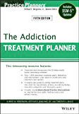 The Addiction Treatment Planner: Includes DSM-5 Updates (PracticePlanners)