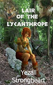 Lair of the Lycanthrope
