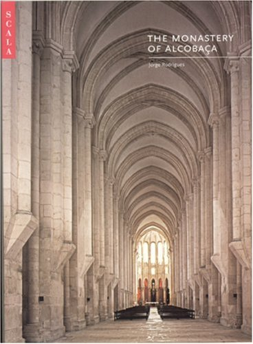 Download Monastery of Alcobaca (The National Monuments of Portugal) PDF