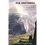 The Engineer: A Chronicles of Actaeon Story